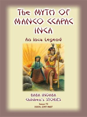 cover image of THE MYTH OF MANO CCAPAC--An Inca Legend